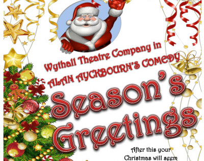 Wythall Theatre Company present SEASON'S GREETINGS